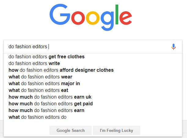 google search suggestions fashion editors